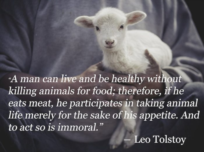 Adopt a Vegan or Vegetarian Diet Leo Tolstoy Quote