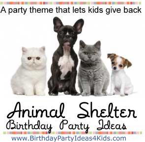 Animal Shelter Party Ideas
